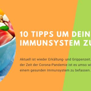 10 Tipps um Dein Immunsystem zu stärken