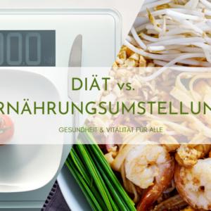 Diät vs. Ernährungsumstellung